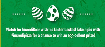 Take a pic with incredipizza for a chance to win an eg-cellent prize.